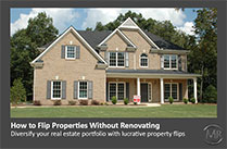 How To Flip Properties Without Renovating